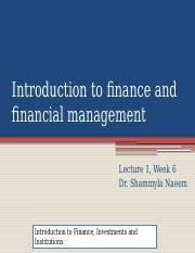 LECTURE 1 INTRODUCTION TO FINANCE AND FINANCIAL MANAGEMENT-2