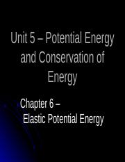 Unit_05_Notes_2B_-_Elastic_Potential_Energy.pptx