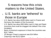 5 reasons how this crisis matters to the