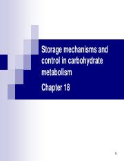Storage mechanisms and control in carbohydrate metabolism-Ch18-2016