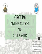 Copy-GROUP SIX- Dividend Stock and Stock Splits.pptx