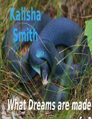 What dreams are made of  Kalisha Smith.pptx