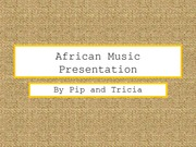african-music-presentation