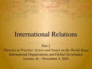 Lecture+16+-+International+Organizations+and+Global+Governance (3)
