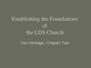 2--History--Establishing the Foundations of the Church