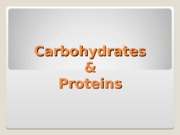Carbohydrates and Proteins