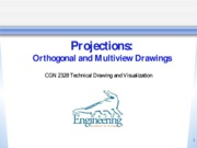Lecture 2 Orthographic Projections, Principle Views