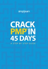 Free Guide to Crack PMP in 45 days by Simplilearn (1)