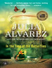 In the Time of Butterflies - Julia Alvarez FULL TEXT.pdf