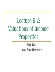 Lecture 6_2 Valuations of Income Properties(1)