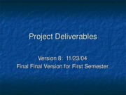 ProjectDeliverables-Fall2004
