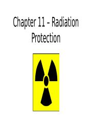 Chapter 11 – Radiation Protection.pptx