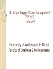 TBS918-Strategic Supply Chain Management-Lecture2-Lecturing