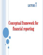 Lecture 7 Conceptual framework for financial reporting.pdf