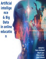 Artificial Intelligence & Big Data in online education .pptx