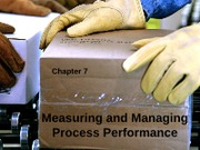 ch 7 measuring and managing process performance