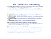 HW 10-luminescence spectroscopy key