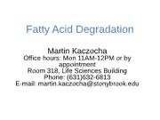 Fatty Acid Breakdown(2)
