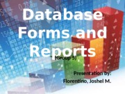 Database Forms and Reports