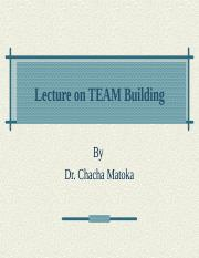 LECTURE 27 - TEAM BUILDING.ppt