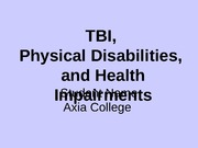 support for tbi physical disabilities Individuals who have suffered a traumatic brain injury  must have a physical or mental disability which creates an employment  financial support and.