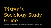 Tristans Sociology Study Guide for Exam 3.pptx