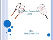 Tennis and Raquetball_String