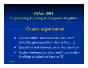 MAE%201004_Lecture%2001%20Course%20organization_MAE%204-Spring%202011%20%5bCompatibility%20Mode%5d