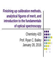 Lecture 4 - Finish calibration, Figures of Merit and Intro to Fundamentals of Optical Spec(2) (1).pp