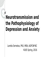 Neurotransmission and Depression and Anxiety Patho N165 Spring 2016.pptx