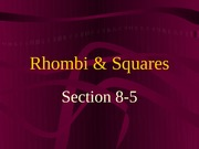 8-5 Rhombi and Squares