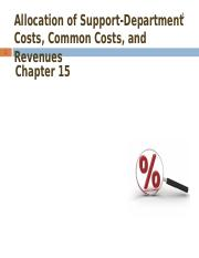 Chp 15 -  Allocation of Support-Department Costs, Common Costs, and Revenues (complete).ppt