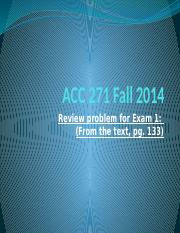 ACC 271 Fall 2014_Review Problem for Exam I with Solution(1)