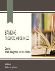 Unit 1 - Banking - Chapter 5 - Wealth Management Services of Banks.pdf