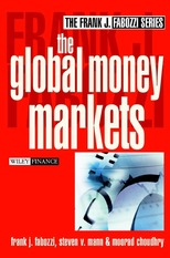 Finance Investments - The Global Money Markets - F J Fabozzi, S V Mann & M Choudhry (John Wiley &