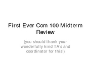 First_Ever_Com_100_Midterm_Review