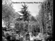 11 Gardens of the Country Place Era