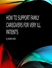 How to support family caregivers for very ill.pptx