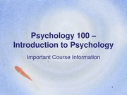 Important Information about  Psychology 100 Course F13