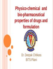 4 Physico-chemical properties of drugs and formulation