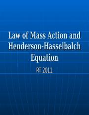 Law of Mass Action and Henderson-Hasselbalch Equation.ppt