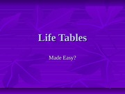 Ecology Life Tables 2