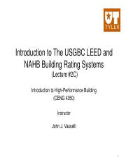 CENG 4350 LECTURE 2C Introduction to the LEED and NAHB Rating Systems