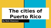 The cities of Puerto Rico