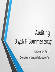 Lecture 2 Part I Overview of the audit function (2) 2017 OLE.pdf