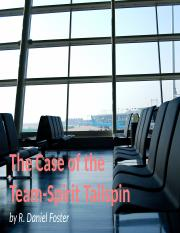 The Case of the Team-Spirit Tailspin.pptx