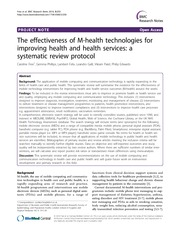 The effectiveness of M-health technologies for improving health and health services a systematic rev