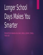 Longer School days makes you smarter