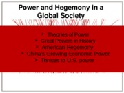 Power and Hegemony in a Global Society