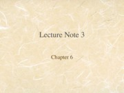Lecture Note 3 (Ch6)
